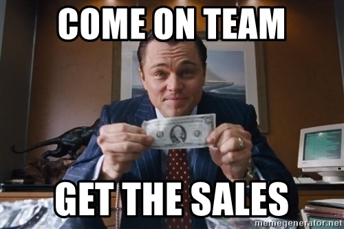 come-on-team-get-the-sales