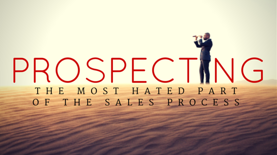 Prospecting-the-most-hated-part-of-the-sales-process